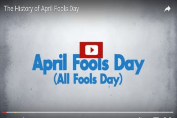 Video: Know the History of April Fools Day