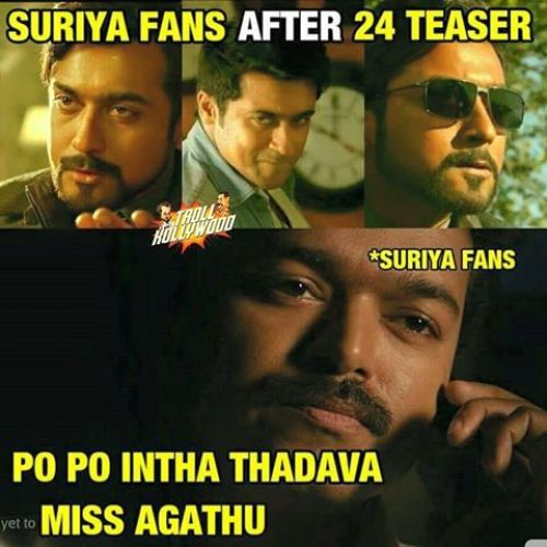 Suriya fans memes about 24 movie