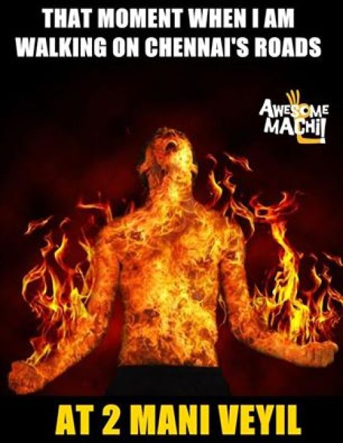 Walking in road during summer in chennai memes and trolls