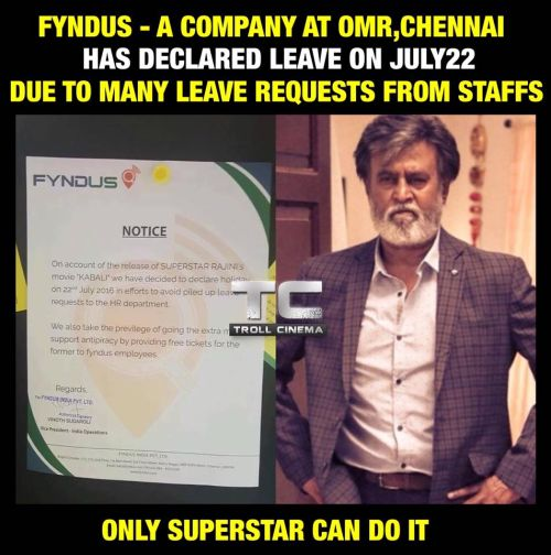 Office holiday for kabali movie release