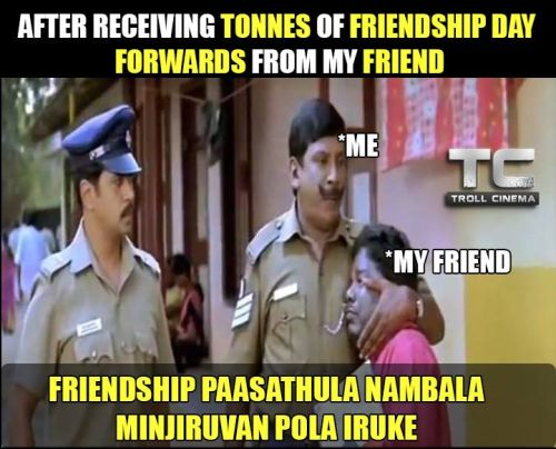 friendship day funny tamil trolls img friendship day status photo quotes and memes
