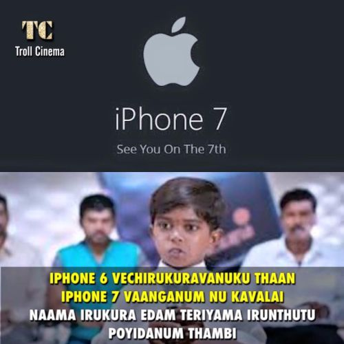 Iphone 7 tamil trolls