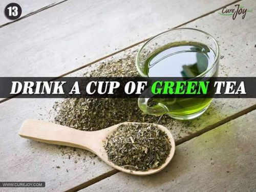 Drink a cup of Green Tea