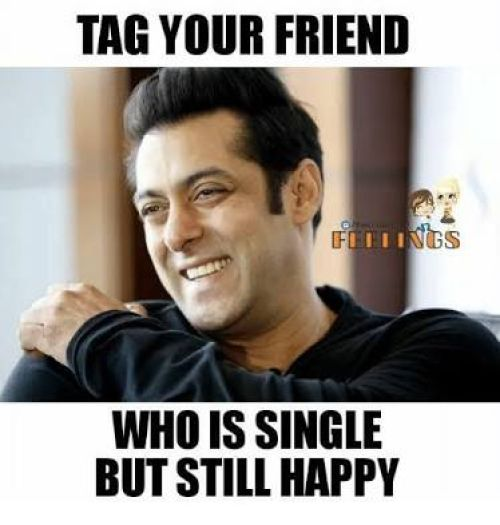 Tag your single happy friend
